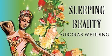 Sleeping Beauty Presented by the Ballet Studio and Fine Arts Network