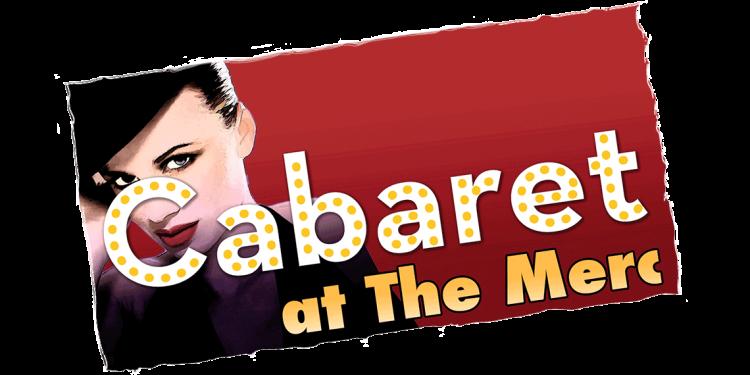 Cabaret at the Merc