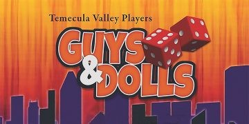 Temecula Valley Players present Guys and Dolls, Old Town Temecula Community Theater